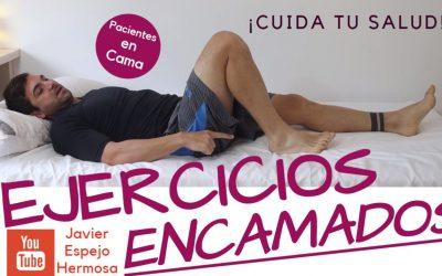 EJERCICIOS ACTIVOS PARA PERSONAS ENCAMADAS, DE MOVILIDAD Y TONIFICACIÓN
